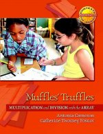 Muffles' Truffles: Multiplication and Division with the Array