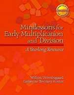 Minilessons for Early Multiplication and Division: A Yearlong Resource