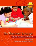 The Teachers' Lounge: Place Value and Division