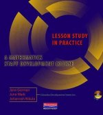 Lesson Study in Practice: A Mathematics Staff Development Course [With DVD ROM]