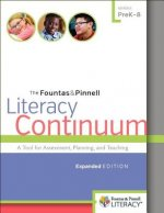 The Fountas & Pinnell Literacy Continuum, Expanded Edition: A Tool for Assessment, Planning, and Teaching, Prek-8