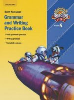 Reading 2007 Grammar and Writing Practice Book Grade 4