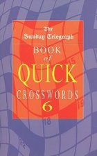 The Sunday Telegraph Book of Quick Crosswords 6