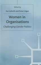 Women in Organisations: Challenging Gender Politics