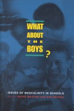 What about the Boys?: Issues of Masculinity in Schools