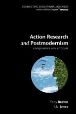 Action Research and Postmodernism