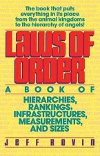 Laws of Order: A Book of Hierarchies, Rankings, Infrastructures, *