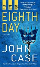 The Eighth Day: A Thriller