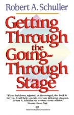 Getting Through the Going-Through Stage