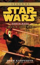 Rule of Two: Star Wars Legends (Darth Bane)