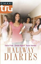 Hallway Diaries: How to Be Down/Double ACT/The Summer She Learned to Dance