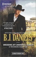 Wedding at Cardwell Ranch/The Cowgirl in Question