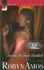 Sex and the Single Braddock