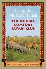 The Double Comfort Safari Club: The New No. 1 Ladies' Detective Agency Novel