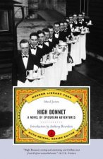 High Bonnet: A Novel of Epicurean Adventures