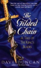 The Gilded Chain:: A Tale of the King's Blades