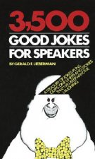 3500 Good Jokes for Speakers