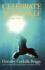 Celebrate Your Self: Enhancing Your Self-Esteem