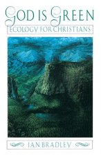 God Is Green: Ecology for Christians