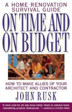 On Time and on Budget: A Home Renovation Survival Guide