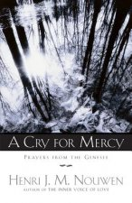 A Cry for Mercy: Prayers from the Genesee