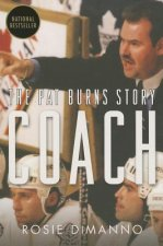 Coach: The Pat Burns Story
