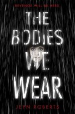 The Bodies We Wear