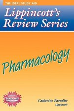Lippincott's Review Series: Pharmacology