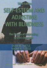 Self-Esteem and Adjusting with Blindness: The Process of Responding to Life's Demand