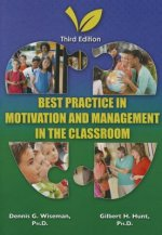 Best Practice in Motivation and: Management in the Classroom