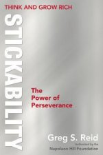 Think and Grow Rich Stickability: The Power of Perseverance