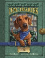 Dog Diaries #10 Rolf