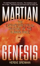 Martian Genesis: The Extraterrestrial Origins of the Human Race