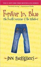 Forever in Blue. The Fourth Summer of the Sisterhood