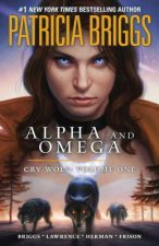 Alpha and Omega: Cry Wolf, Volume One
