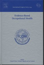 Evidence-Based Occupational Health: Proceedings of the International Congress on Occupational Health Services Held in Utsunomiya City, Japan Between 1