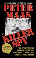 Killer Spy: Inside Story of the FBI's Pursuit and Capture of Aldrich Ames, America's Deadliest Spy
