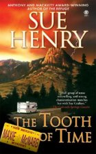 The Tooth of Time: A Maxie and Stretch Mystery