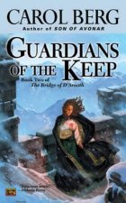 Guardians of the Keep: Book Two of the Bridge of D'Arnath