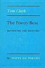 The Poetry Beat: Reviewing the Eighties