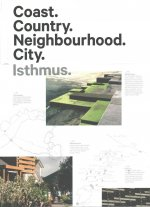 Coast. Country. Neighbourhood. City.: Isthmus