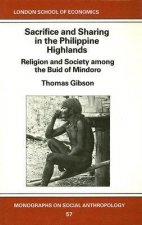 Sacrifice and Sharing in the Philippine Highlands: Religion and Society Among the Buid of Mindoro