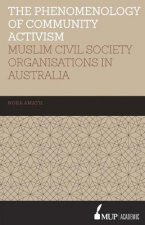 ISS 19 the Phenomenology of Community Activism: Muslim Civil Society Organisations in Australia