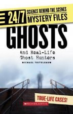 Ghosts: And Real-Life Ghost Hunters