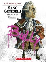 King George III: America's Enemy