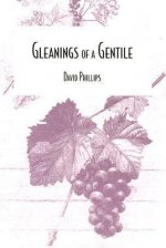 Gleanings of a Gentile