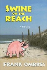 Swine on the Reach
