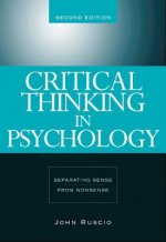 Critical Thinking in Psychology: Separating Sense from Nonsense