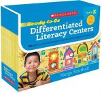 Ready-To-Go Differentiated Literacy Centers: Kindergarten: Engaging Centers Designed to Help Every Student Meet the Common Core