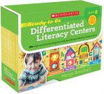 Ready-To-Go Differentiated Literacy Centers: Grade 2: Engaging Centers Designed to Help Every Student Meet the Common Core
